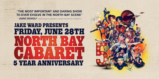 North Bay Cabaret 5 Year Anniversary