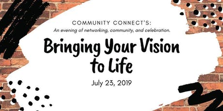 Bringing Your Vision to Life: An Evening of networking, community & celebration! tickets