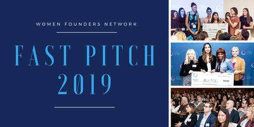 Women Founders Network 2019 Fast Pitch Event