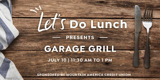 Let's Do Lunch: Garage Grill