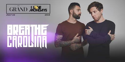 I Love Mondays feat. Breathe Carolina 7.22.19