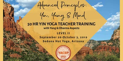 Advanced Principles: Yin, Yang & Mind - Level II Yin Yoga Teacher Training