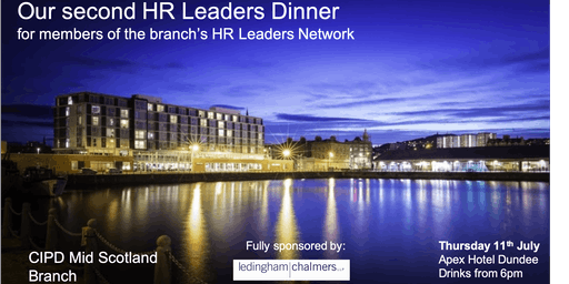 CIPD Mid Scotland Branch - HR Leaders Dinner