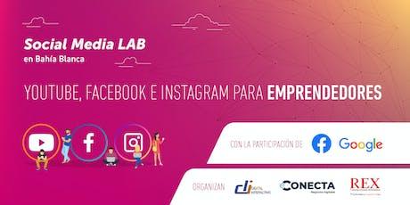 Social Media Lab | Google y Facebook visitan Bahía Blanca entradas