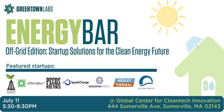 EnergyBar Off-Grid Edition: Startup Solutions for the Clean Energy Future tickets