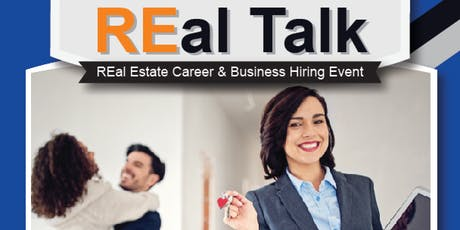 REal Talk - REal Estate Career & Business Hiring Event tickets
