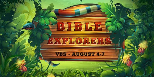 Vacation Bible School - Bible Explorers