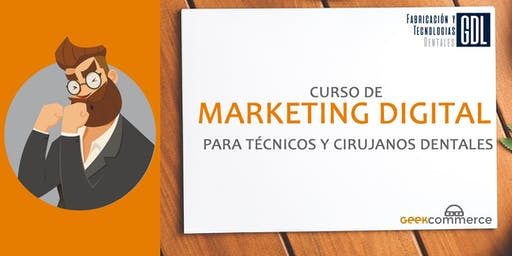 MARKETING DIGITAL PARA TÉCNICOS DENTALES Y CIRUJANOS DENTALES