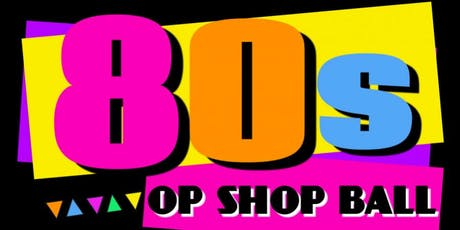 80's Op Shop Ball tickets
