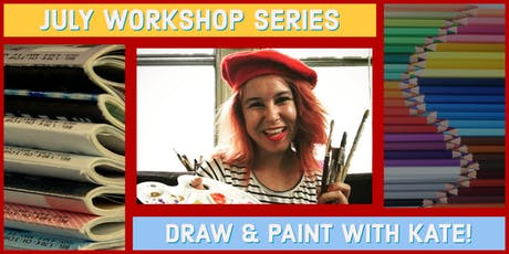 July Series Draw & Paint with Kate! tickets