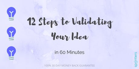 12 Steps to Idea Validation in 60 Minutes tickets