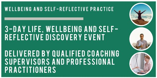 3-Day Life, Wellbeing and Self-Reflective Discovery Event