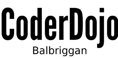 CoderDojo Balbriggan Saturday June 22nd tickets
