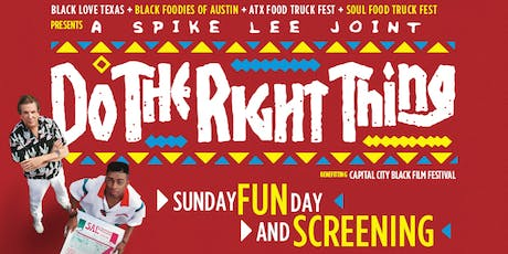 Sunday FUNDay and A SCREENING of the SPIKE LEE JOINT DO THE RIGHT THING tickets