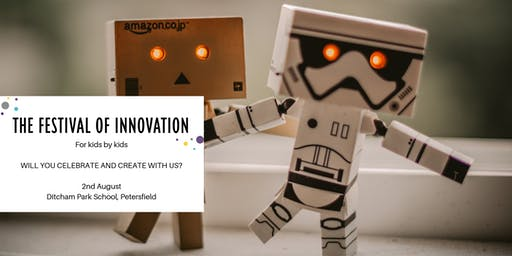 The Festival of Innovation (for kids by kids and adults)
