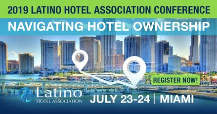 2019 Latino Hotel Association Conference tickets