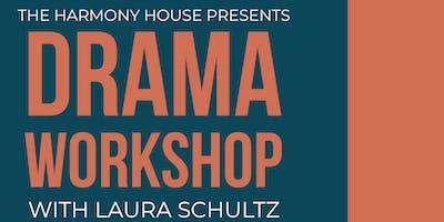 Drama Workshop with Laura Schultz