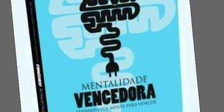 """Lançamento do Livro """"Mentalidade Vencedora II """" ingressos"""