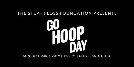"The Steph Floss Foundation Presents ""Go Hoop Day"""