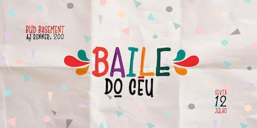 BAILE DO CÉU | 12/07