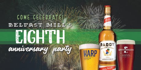 8 and GREAT! Belfast Mill's 8th Anniversary Party tickets