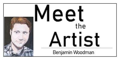 Meet the Artist: Benjamin Woodman