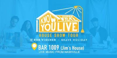 Brave Holiday & Rob Vischer- I Know Where You Live House Show Tour
