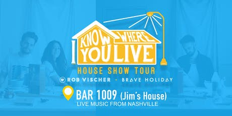 Brave Holiday & Rob Vischer- I Know Where You Live House Show Tour tickets