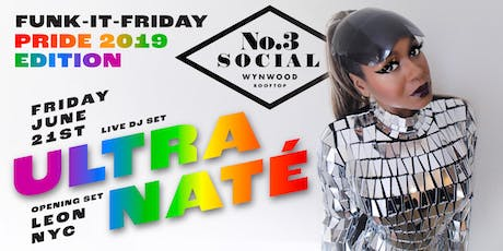 Funk It FridayPRIDE  Rooftop Party at No. 3 Social  in Wynwood tickets