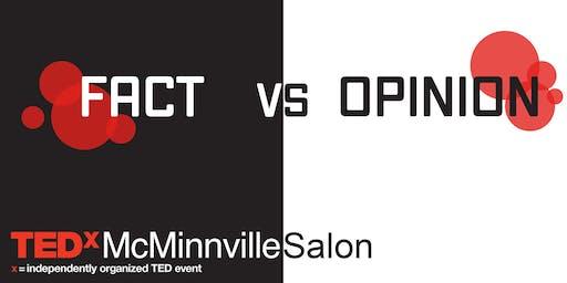 TEDxMcMinnville Salon: Fact vs. Opinion