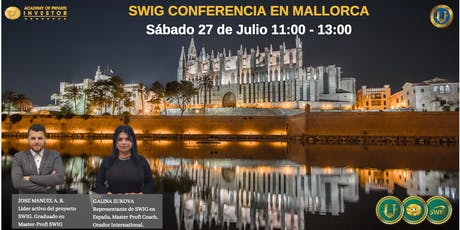 Te invitamos a nuestro evento de SWIG y STO CRYPTOUNIT en MALLORCA entradas