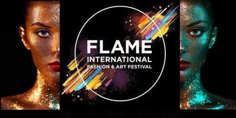 FLAME INTERNATIONAL FASHION AND ART FESTIVAL AT THE ROYAL HORSEGUARDS HOTEL tickets