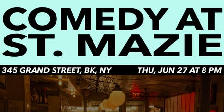 Comedy at St. Mazie tickets