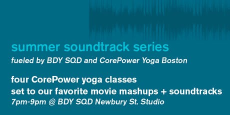 Summer Soundtrack Series: fueled by BDY SQD + CorePower tickets