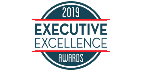 Executive Excellence 2019 Dinner and Awards tickets