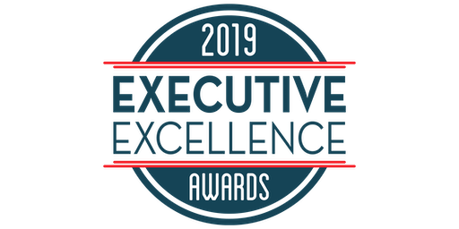 Executive Excellence 2019 Dinner and Awards