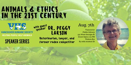 Animals and Ethics in the 21st Century with Dr. Peggy Larson tickets