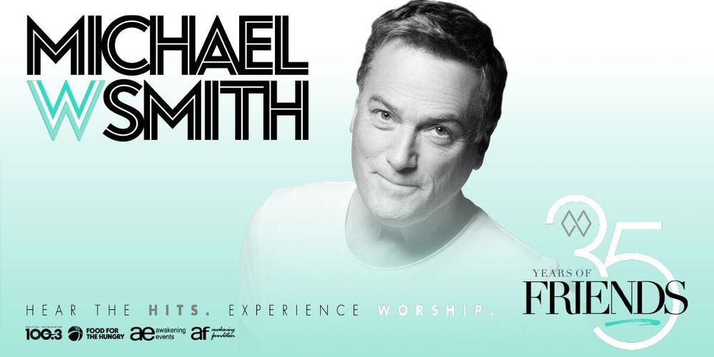 Image result for michael w smith 35 years of friends atlanta