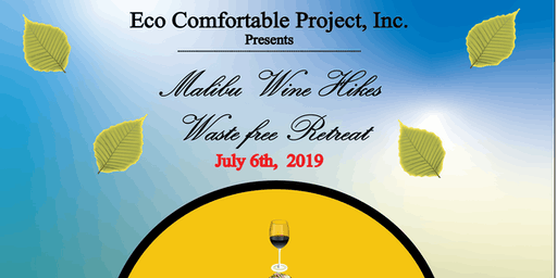 Waste-free Retreat ~ Wine Hike