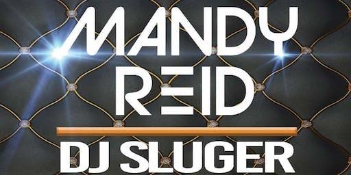 DJ Mandy Reid / DJ Sluger
