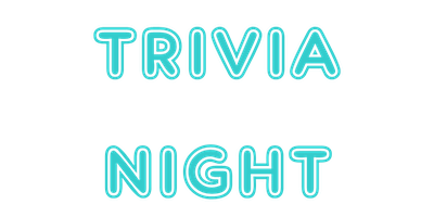 4th Annual TRIVIA NIGHT
