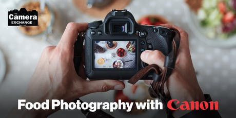 Food Photography with Canon tickets