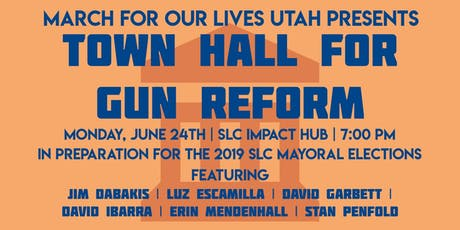 March For Our Lives Utah: Town Hall for Gun Reform tickets