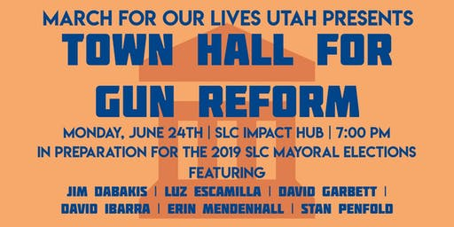 March For Our Lives Utah: Town Hall for Gun Reform