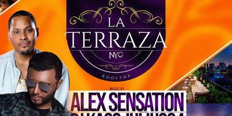 Rooftop Saturdays at La Terraza Featuring Alex Sensation tickets