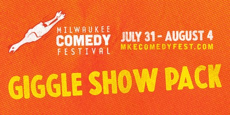 MCF Giggle Show Pack! tickets
