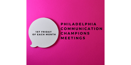 Philadelphia Communication Champions Meeting (Philadelphia, PA) tickets