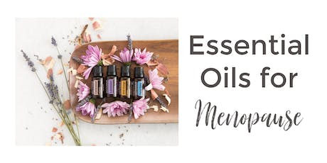 Essential Oils Class for Menopause tickets