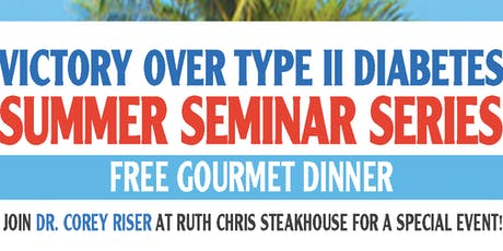 Reducing Blood Sugar the RIGHT WAY:  Type II Diabetes Summer Seminar Series! tickets
