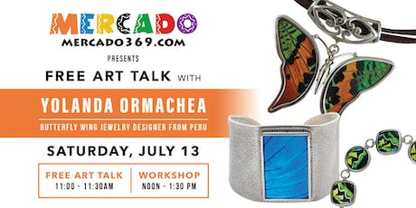 "FREE Art Talk & ""Making Of"" Workshop with Yolanda Ormachea tickets"